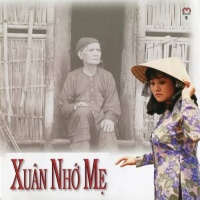 Xuân Nhớ Mẹ - Various Artists 1