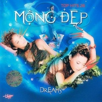 Mộng Đẹp - Top Hits 26 - Various Artists