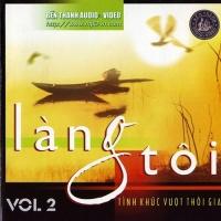 Làng Tôi - Tình Khúc Vượt Thời Gian - Various Artists 1