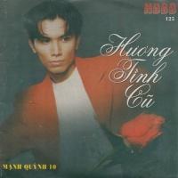Hương Tình Cũ (Single) - Mạnh Quỳnh
