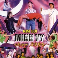 Minh Vy Show 2006 - Various Artists 1