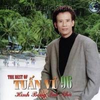 The Best Of Tuấn Vũ 96 - Hình Bóng Quê Nhà - Tuấn Vũ
