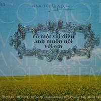 Phú Quang - Có Một Điều Anh Muốn Nói Với Em - Various Artists
