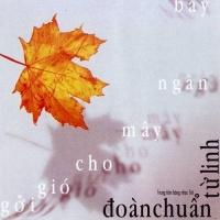 Gửi Gió Cho Mây Ngàn Bay - Đoàn Chuẩn