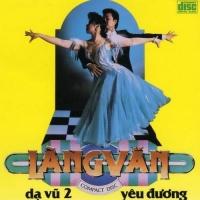 Dạ Vũ Yêu Đương 2 - Various Artists