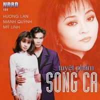 Tuyệt Phẩm Song Ca - Hương Lan, Mỹ Linh, Mạnh Quỳnh