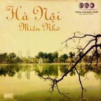 Hà Nội Miền Nhớ - Various Artists 1