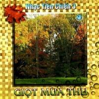 Nhạc Tiền Chiến 3 - Giọt Mùa Thu - Various Artists