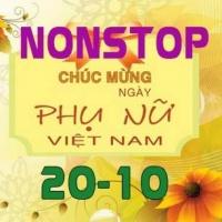 Nonstop Mừng Ngày Phụ Nữ Việt Nam 20/10