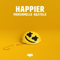 Happier (Single) - Marshmello, Bastille