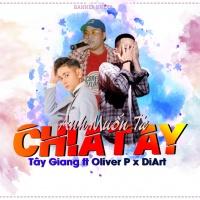 Anh Muốn Ta Chia Tay (Single) - Tây Giang