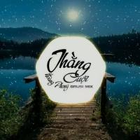 Thằng Cuội (Remix Single) - Billy Hoàng Phong