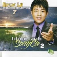 Khúc Tình Song Ca 2 - Quang Lê