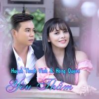 Yêu Thầm - Huỳnh Thanh Vinh, Hồng Quyên