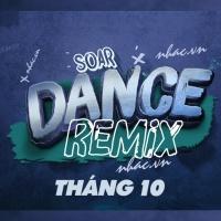 Nhạc Việt Remix Hot Tháng 10/2018 - Various Artists