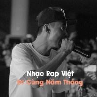 Nhạc Rap Việt Đi Cùng Năm Tháng - Various Artists