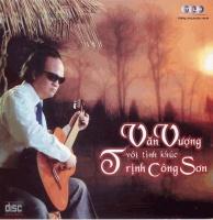Những Tình Khúc Trịnh Công Sơn - Văn Vượng