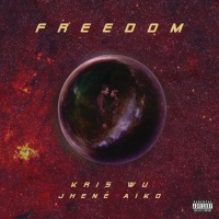Freedom (Single) - Kris Wu, Jhene Aiko