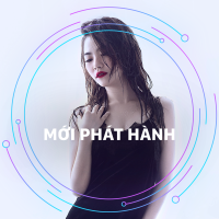 Mới Phát Hành - Various Artists