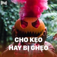 Cho Kẹo Hay Bị Ghẹo (Halloween 2018) - Various Artists