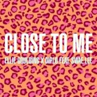 Close To Me (Single) - Swae Lee, Diplo, Ellie Goulding