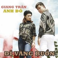 Dĩ Vãng Buồn (Single) - Anh Đô, Giang Trần