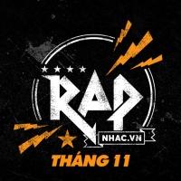 Nhạc Hot Rap Việt Tháng 11/2018 - Various Artists
