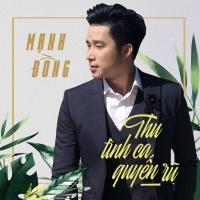 Thu Tình Ca Quyến Rũ (Single) - Mạnh Đồng