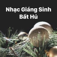 Nhạc Giáng Sinh Xưa Bất Hủ -