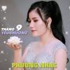 Tháng 9 Yêu Thương (Single) - Phương Nhạc