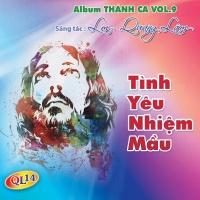 Tình Yêu Nhiệm Mầu - Quang Lâm