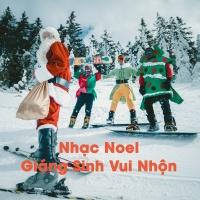 Nhạc Noel Giáng Sinh Vui Nhộn - Various Artists