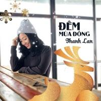 Đêm Mùa Đông (Single) - Thanh Lan (Trẻ)