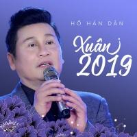 Xuân 2019 - Hồ Hán Dân