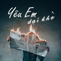 Yêu Em Dại Khờ - Various Artists