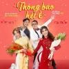 Thông Báo Hết Ế (OST Đại Náo Vu Quy) - Bùi Công Nam