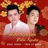 Ước Nguyện Đầu Xuân (Single) - Ngọc Trọng, Tống Sỹ Đông