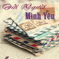Những Bài Hát Gửi Cho Người Yêu - Various Artists