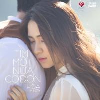 Tìm Một Nửa Cô Đơn (Single) - Hòa Minzy