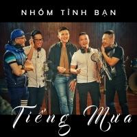 Tiếng Mưa (Single) - Hoàng Hải, Khắc Hiếu, Lương Ngọc Châu, Nguyễn Minh Sơn, Tạ Trung Dũng