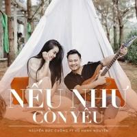 Nếu Như Còn Yêu (Single) - Nguyễn Đức Cường, Vũ Hạnh Nguyên