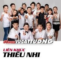 Liên Khúc Thiếu Nhi (Team Vũ Cát Tường) - Various Artists, Vũ Cát Tường
