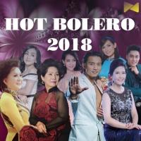 Nhạc Bolero Hay Nhất 2018 - Various Artists