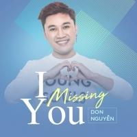 I Missing You (Single) - Don Nguyễn