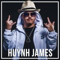 Những Bài Hát Hay Nhất Của Huỳnh James - Huỳnh James