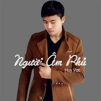 Người Âm Phủ (Cover) (Single) - Huy Vạc