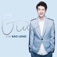 Giữ (Single) - Loki Bảo Long