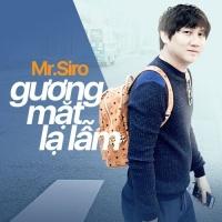 Gương Mặt Lạ Lẫm (Single) - Mr.Siro