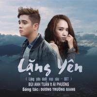 Lặng Yên (Single) - Bùi Anh Tuấn, Ái Phương