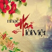 Nhạc Hoa Lời Việt - Remake